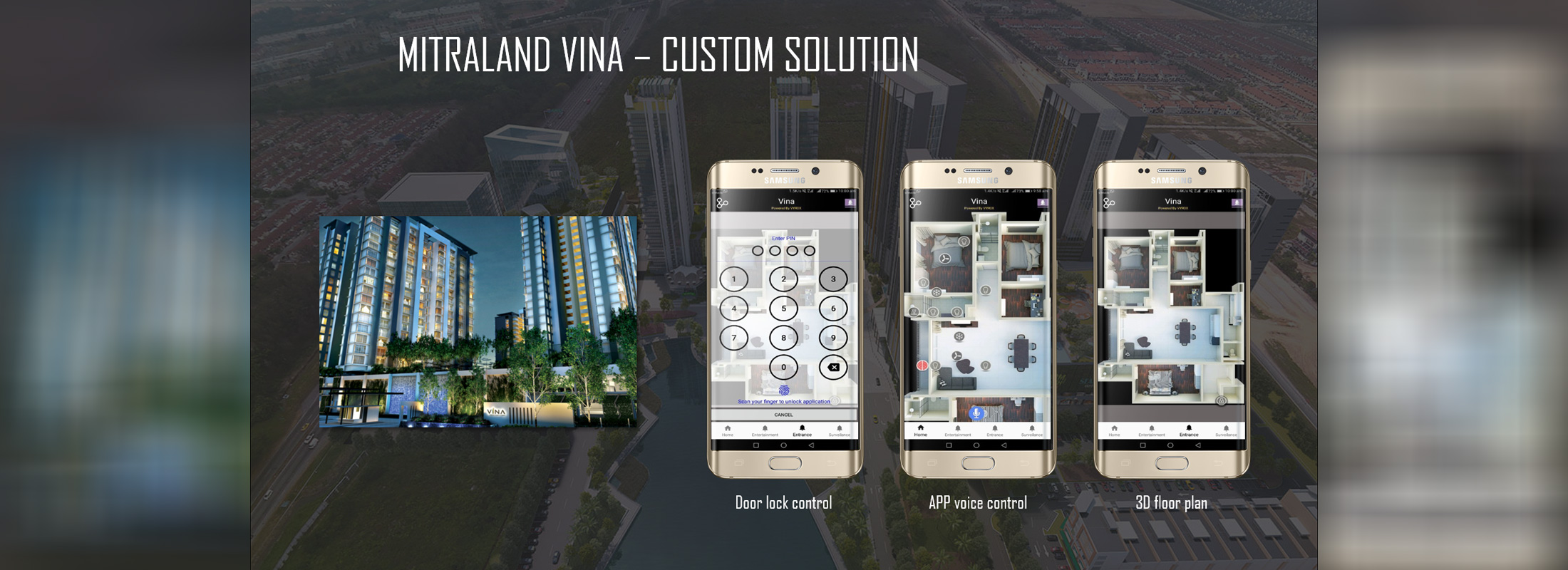 Mitraland Vina - custom smarthome solution, door lock control, app voice control, 3D floor plan
